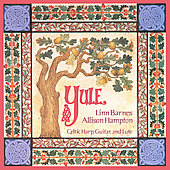 Barnes & Hampton: Yule: Christmas Music for Celtic Harp, Guitar & Lute