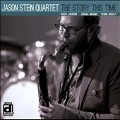 Jason Stein (Bass Clarinet)/Jason Stein Quartet: The  Story This Time