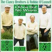 The Clancy Brothers: Older But No Wiser