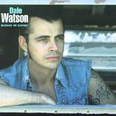 Dale Watson: Blessed or Damned