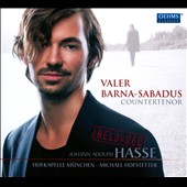 Hasse: Reloaded / Valer Barna-Sabadus, countertenor