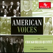 American Voices / The Chicago Brass Quintet, The Brown Singers