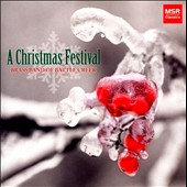 A Christmas Festival - incl. Frosty the Snowman; Ukrainian Bell Carol; March of the Toys; O Holy Night et al. / Brass Band of Battle Creek