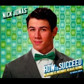 Nick Jonas: How to Succeed in Business Without Really Trying [EP] [Digipak]
