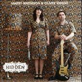 Marry Waterson/Oliver Knight: Hidden *