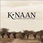 K'NAAN: Country, God or the Girl [Clean Version] *