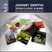 Johnny Griffin: Seven Classic Albums