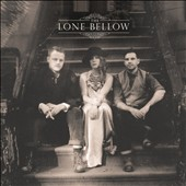 The Lone Bellow: The Lone Bellow