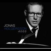 Jonas Holgersson/Johnny &#197;man/Mathias Landaeus: 4003 [Digipak]