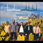 Simon Hudson Band (Australia): Time and Space [Digipak]