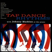 Johnny Maddox: Tap Dance Rhythms