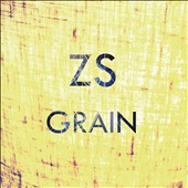 Zs (Brooklyn Group): Grain [Digipak] *