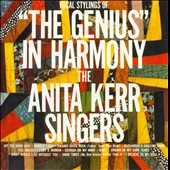 The Anita Kerr Singers: Genius in Harmony
