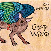 Zoe Mulford: Coyote Wings