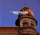 Nick Fraser: Towns And Villages [Digipak]