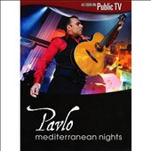 Pavlo: Mediterranean Nights [DVD]