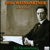 Felix Weingartner: In Memoriam / Beethoven: Symphony no 8; Piano Sonata no 29 (orchestrated by Weingartner)