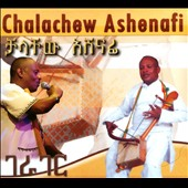 Chalachew Ashenafi: [Untranslated] [Digipak]