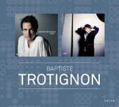 Baptiste Trotignon: Suite.../For A While