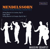 Mendelssohn: Complete Works for String Quartet, Vol. 2 - Quartets, Opp. 13 & 44/1; Fuga, Op. 81 / Maggini Quartet