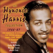Wynonie Harris: The Wynonie Harris Collection: 1944-1947