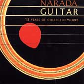 Various Artists: Narada Guitar: 15 Years of Collected Works