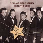 Harps of Melody: Sing & Make Melody Unto the Lord