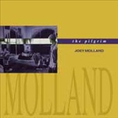 Joey Molland: The Pilgrim
