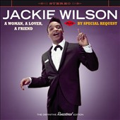 Jackie Wilson: Woman a Lover a Friend/By Special Request