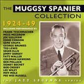 Muggsy Spanier: The Collection 1924-1949