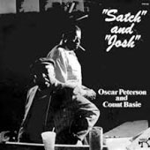 Count Basie/Oscar Peterson: Satch and Josh