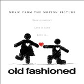 Original Soundtrack: Old Fashioned