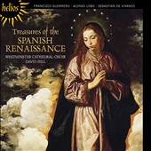 Treasures of the Spanish Renaissance: Guerrero, Lobo, De Vivanco / Choir of Westminster Cathedral; David Hill
