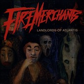 Fire Merchants: Landlords of Atlantis *