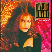 Taylor Dayne: Tell It to My Heart [Deluxe]