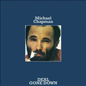 Michael Chapman (Folk): Deal Gone Down