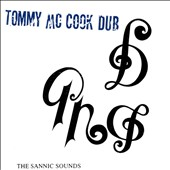 Tommy McCook: The Sannic Sounds of Tommy McCook *