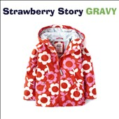 Strawberry Story: Gravy *