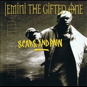 Jemini the Gifted One: Scars and Pain