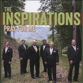 The Inspirations: Pray for Me *