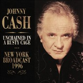Johnny Cash: Unchained in a Rusty Cage
