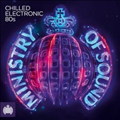 Various Artists: Chilled Electronic 80s