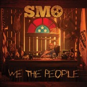 Big Smo: We the People *