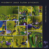 Modern Jazz Tuba Project: Favorite Things