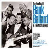 Hank Ballard & the Midnighters: The Very Best of Hank Ballard and the Midnighters