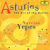 Asturias - The Art of the Guitar / Narciso Yepes