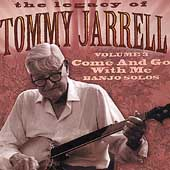 Tommy Jarrell: Legacy of Tommy Jarrell, Vol. 3: Come and Go with Me