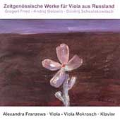 Zeitgen&#246;ssische Werke f&#252;r Viola aus Russland / Franzewa, etc