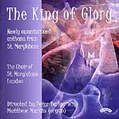 The King of Glory -Webb, Gant, et al /Barley, St. Marylebone
