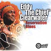 Eddy Clearwater: Reservation Blues